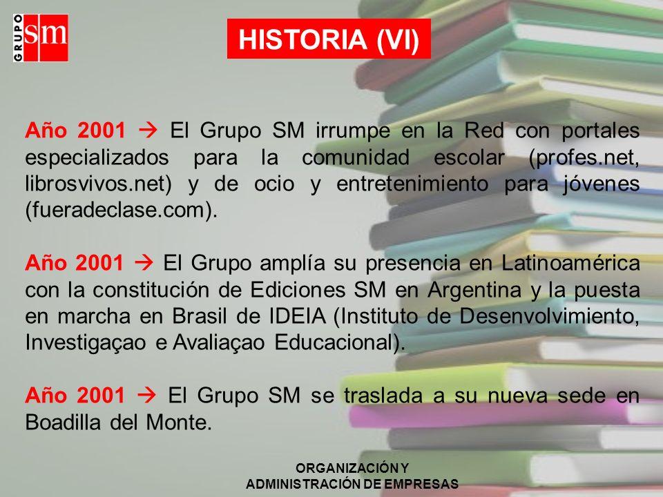 HISTORIA (VI)