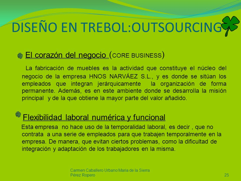 DISEÑO EN TREBOL:OUTSOURCING