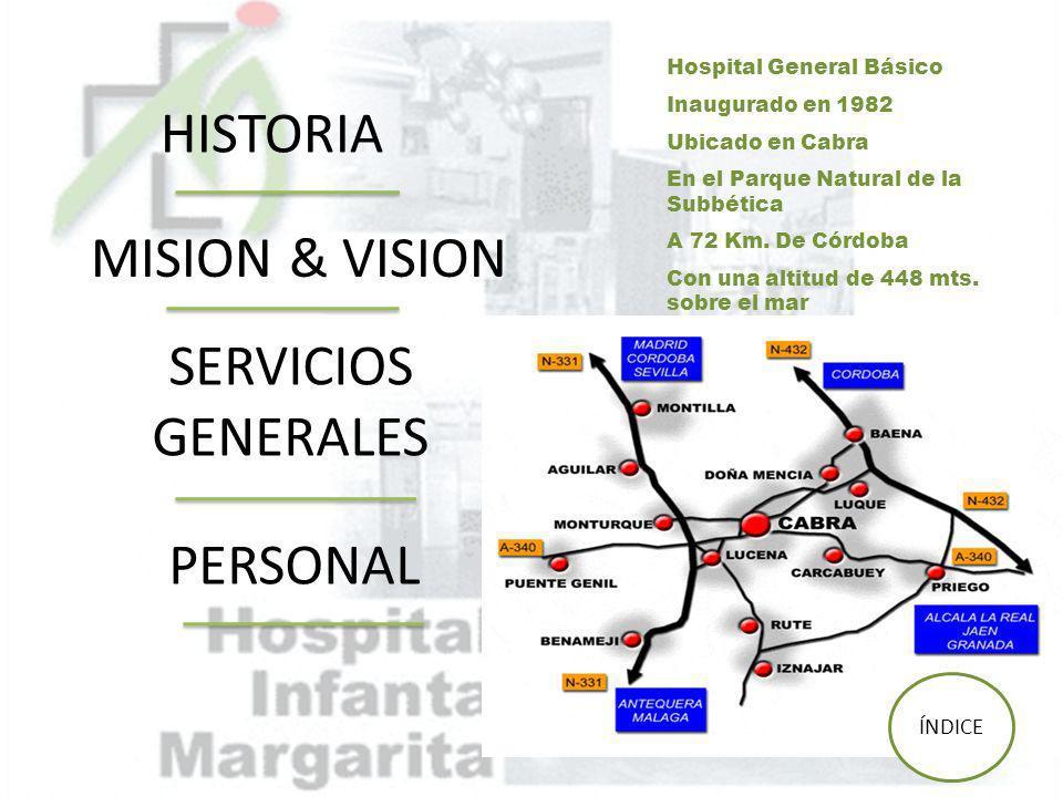 HISTORIA MISION & VISION SERVICIOS GENERALES PERSONAL ÍNDICE
