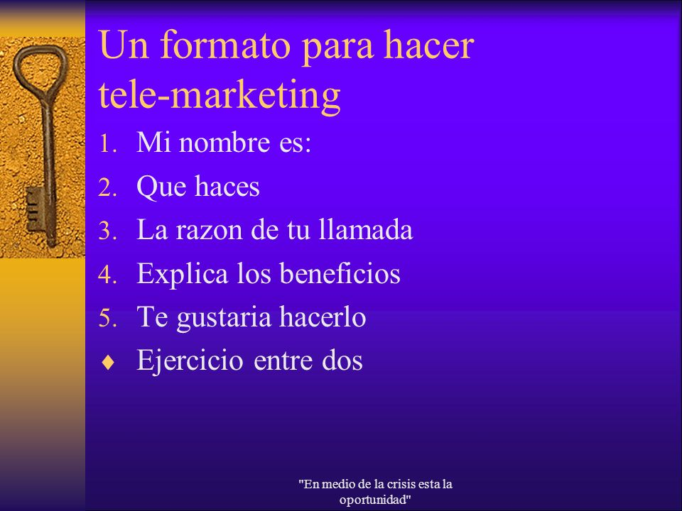 Un formato para hacer tele-marketing
