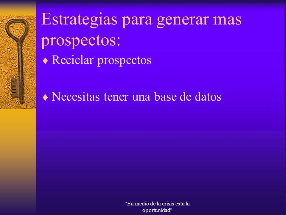 Estrategias para generar mas prospectos: