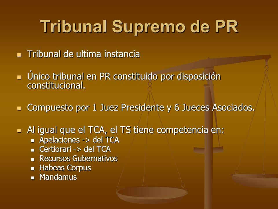 Tribunal Supremo de PR Tribunal de ultima instancia
