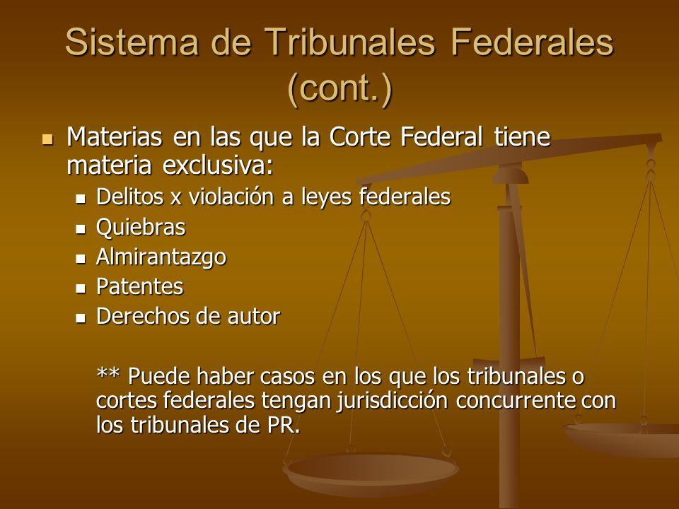 Sistema de Tribunales Federales (cont.)