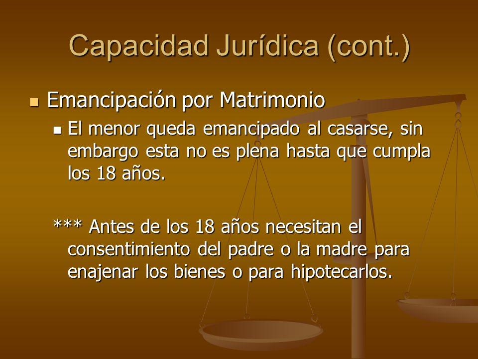 Capacidad Jurídica (cont.)