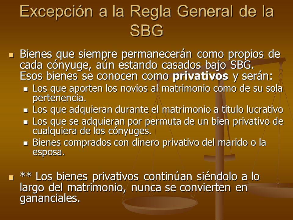 Excepción a la Regla General de la SBG
