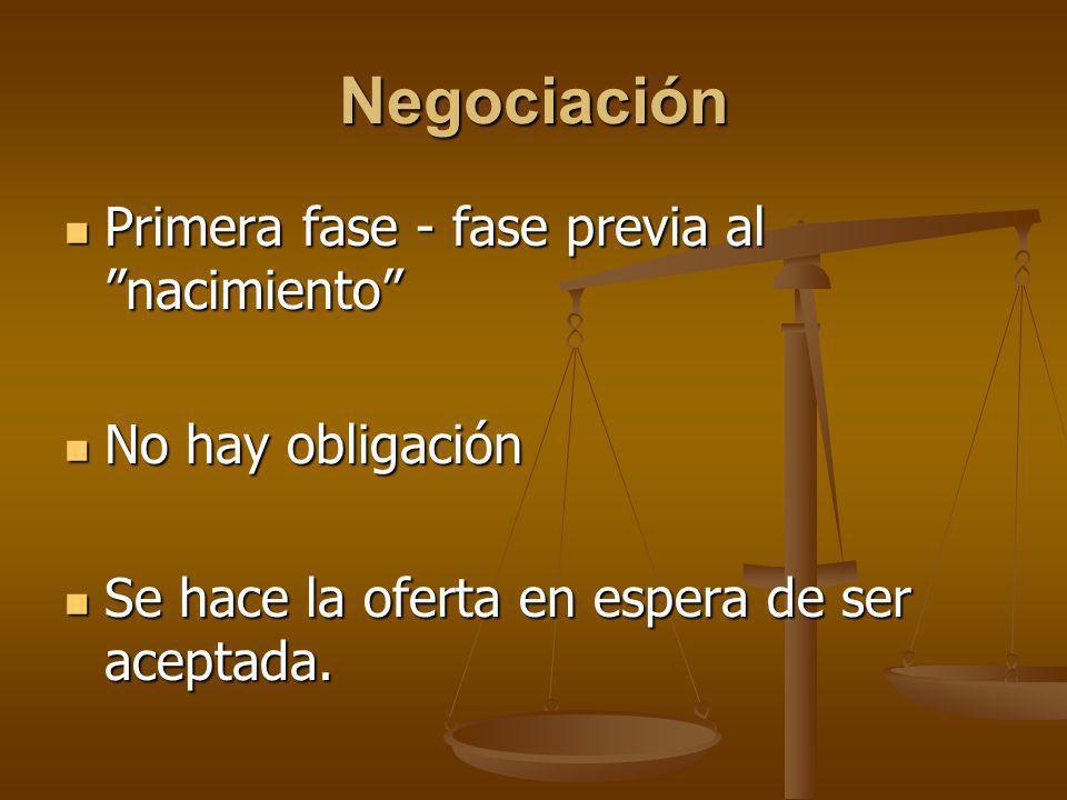 Negociación Primera fase - fase previa al nacimiento