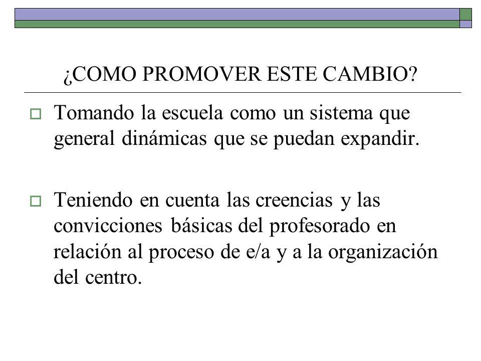 ¿COMO PROMOVER ESTE CAMBIO
