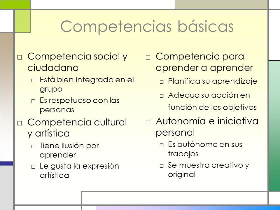 Competencias básicas Competencia social y ciudadana