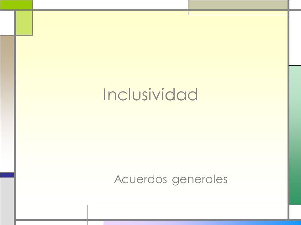 Inclusividad Acuerdos generales
