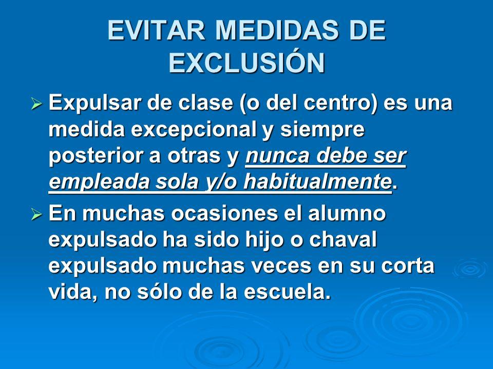 EVITAR MEDIDAS DE EXCLUSIÓN