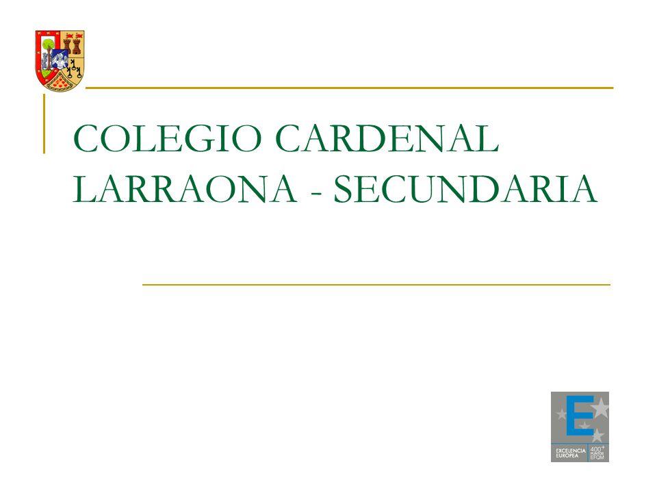 COLEGIO CARDENAL LARRAONA - SECUNDARIA