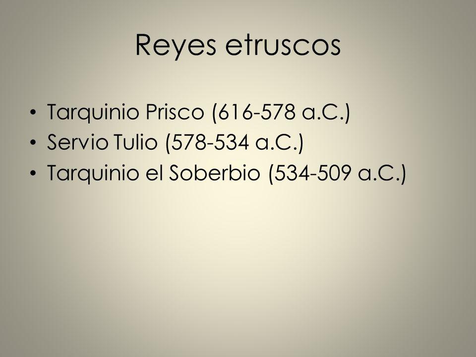 Reyes etruscos Tarquinio Prisco (616-578 a.C.)