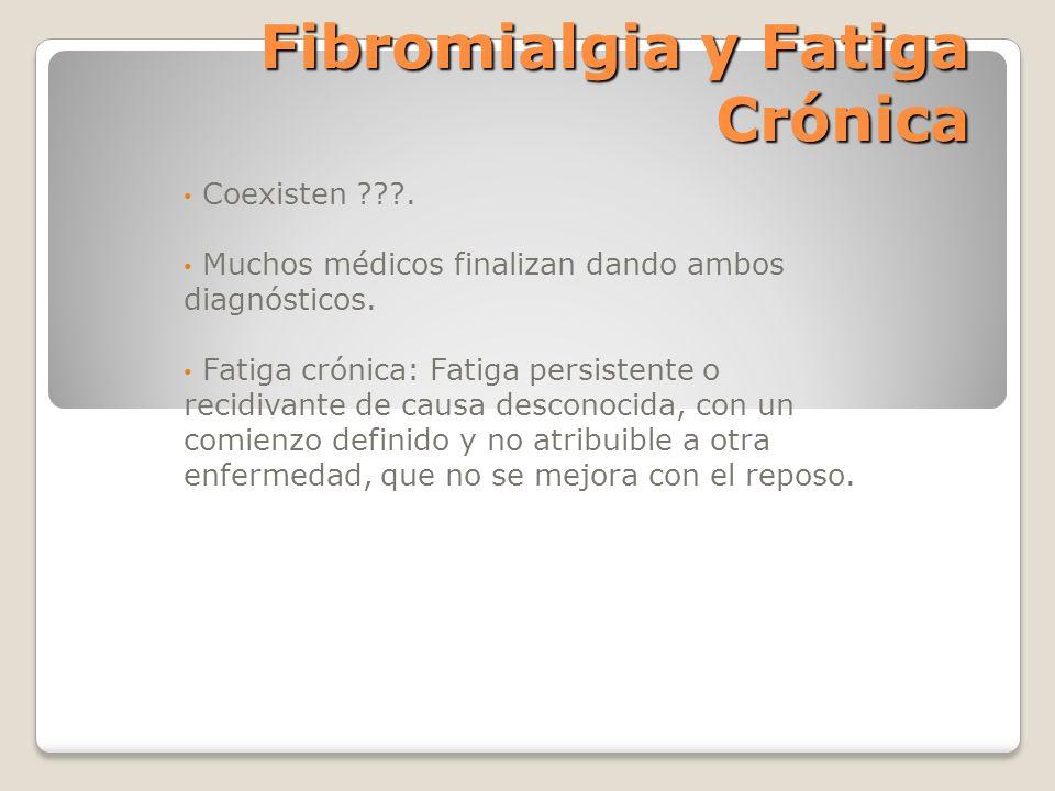 Fibromialgia y Fatiga Crónica