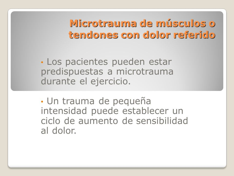 Microtrauma de músculos o tendones con dolor referido