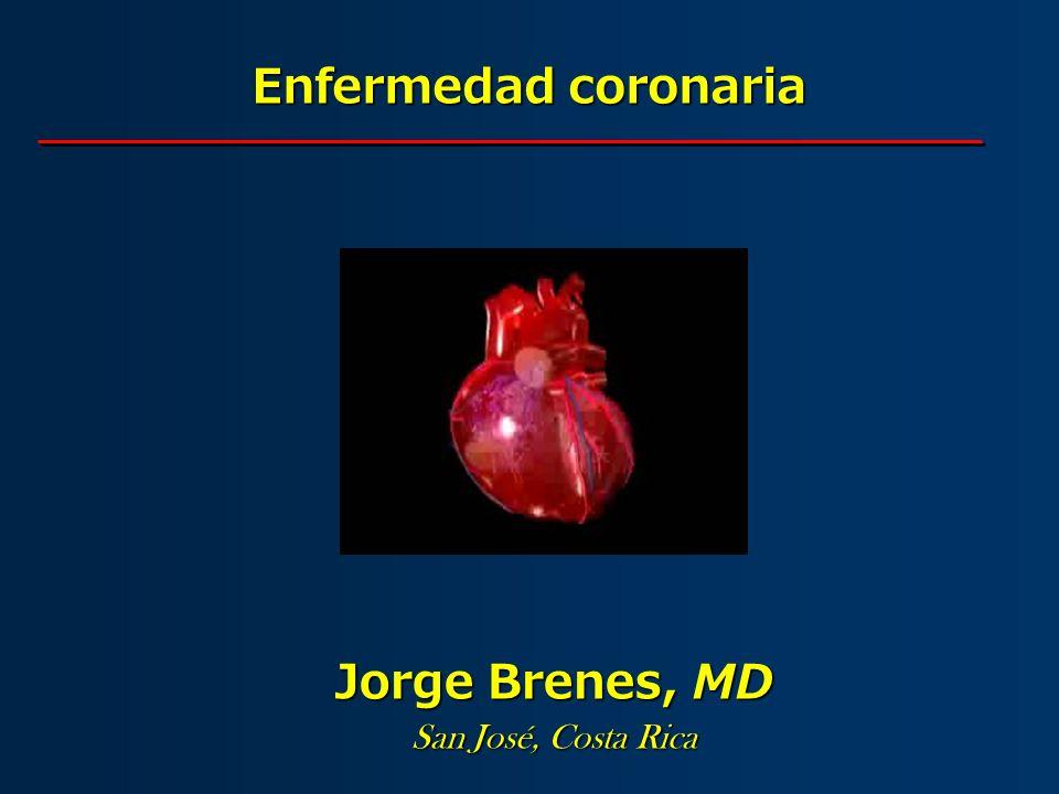 Enfermedad coronaria Jorge Brenes, MD