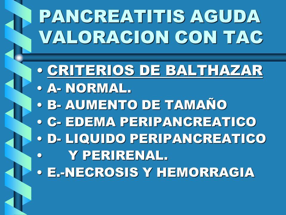 PANCREATITIS AGUDA VALORACION CON TAC