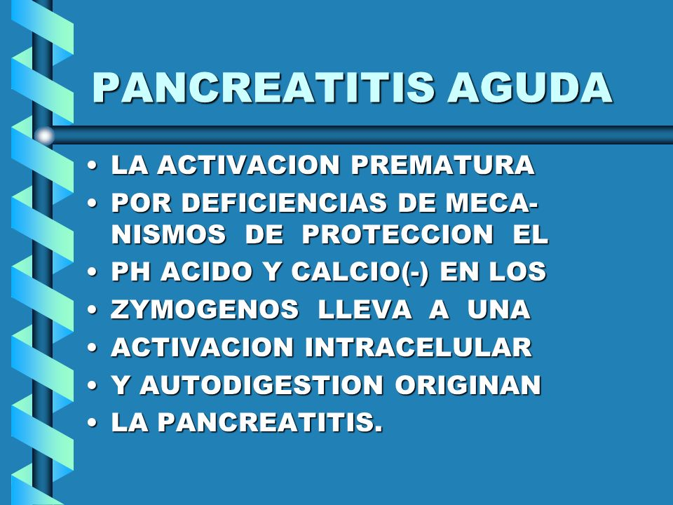 PANCREATITIS AGUDA LA ACTIVACION PREMATURA