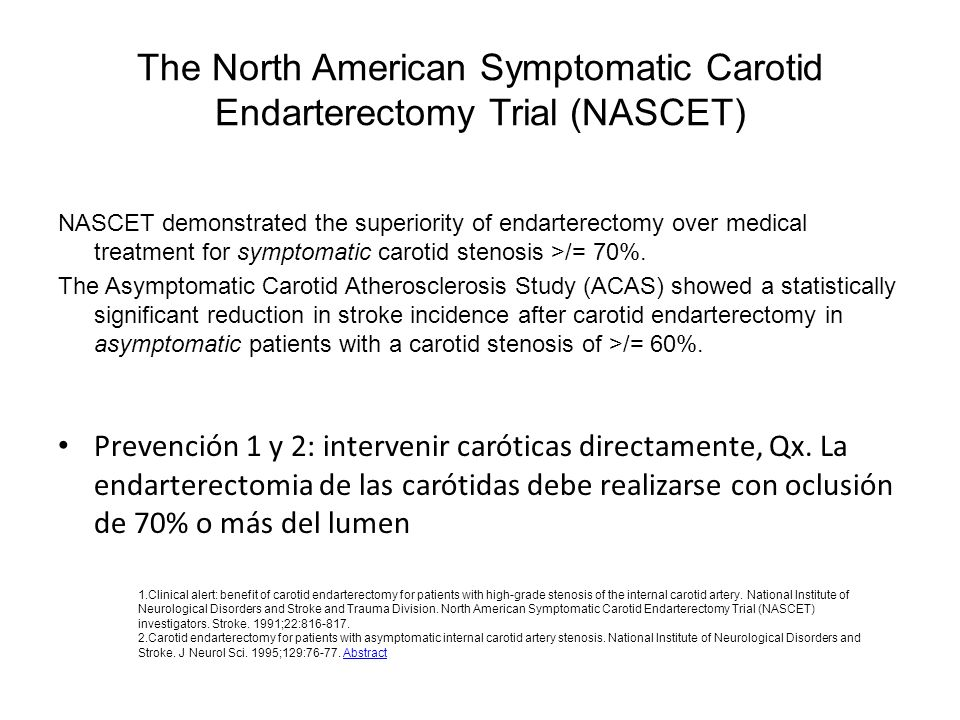 The North American Symptomatic Carotid Endarterectomy Trial (NASCET)