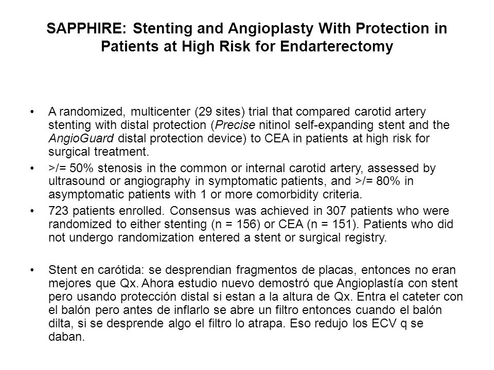 SAPPHIRE: Stenting and Angioplasty With Protection in Patients at High Risk for Endarterectomy
