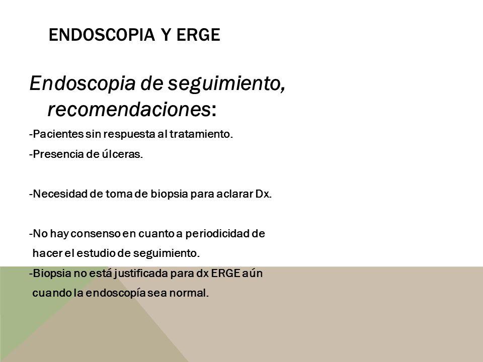 Endoscopia de seguimiento, recomendaciones: