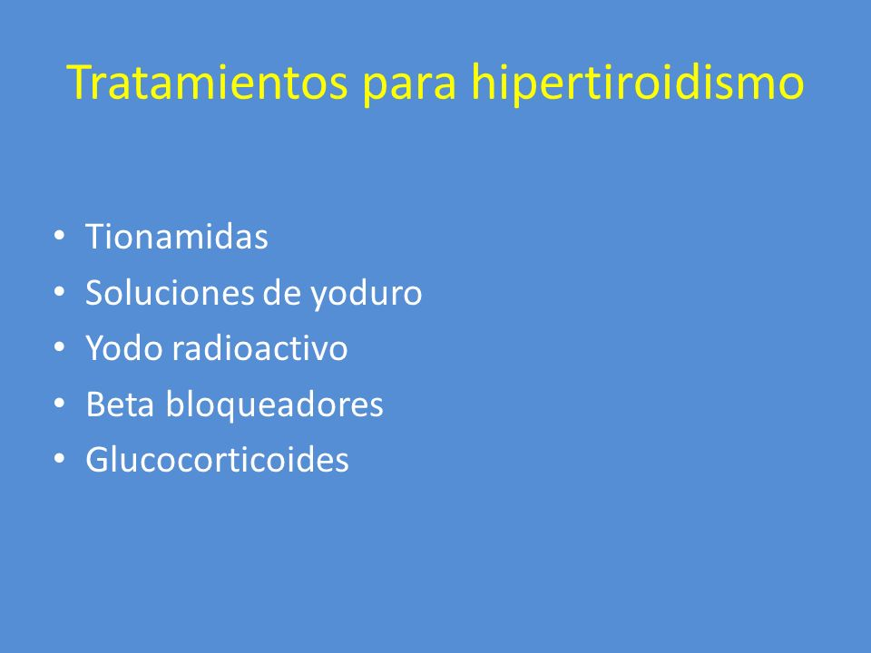 Tratamientos para hipertiroidismo
