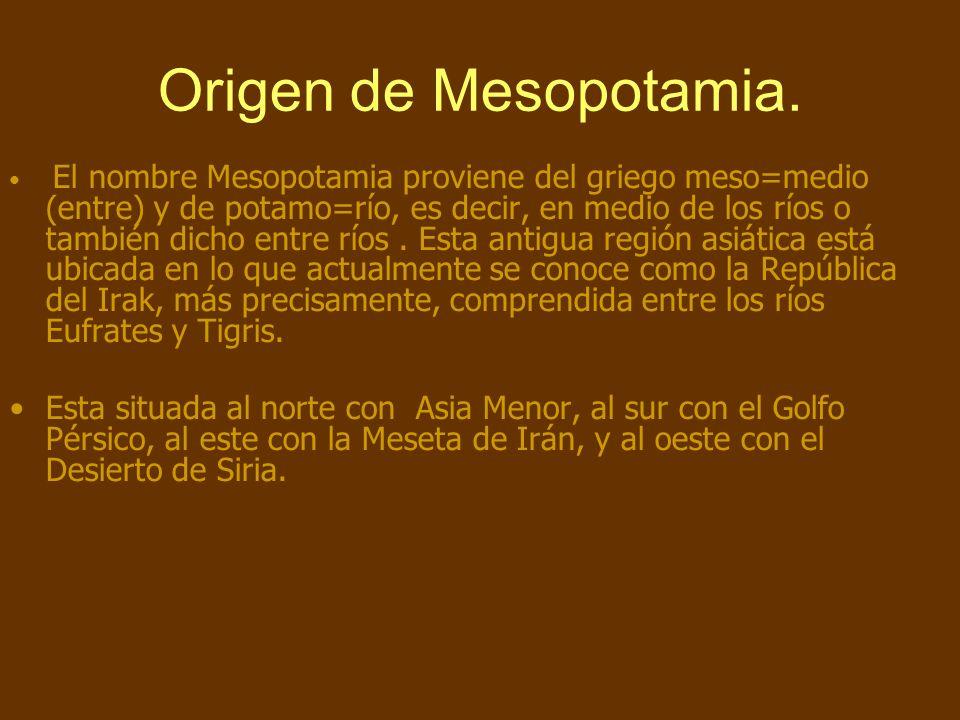 Origen de Mesopotamia.