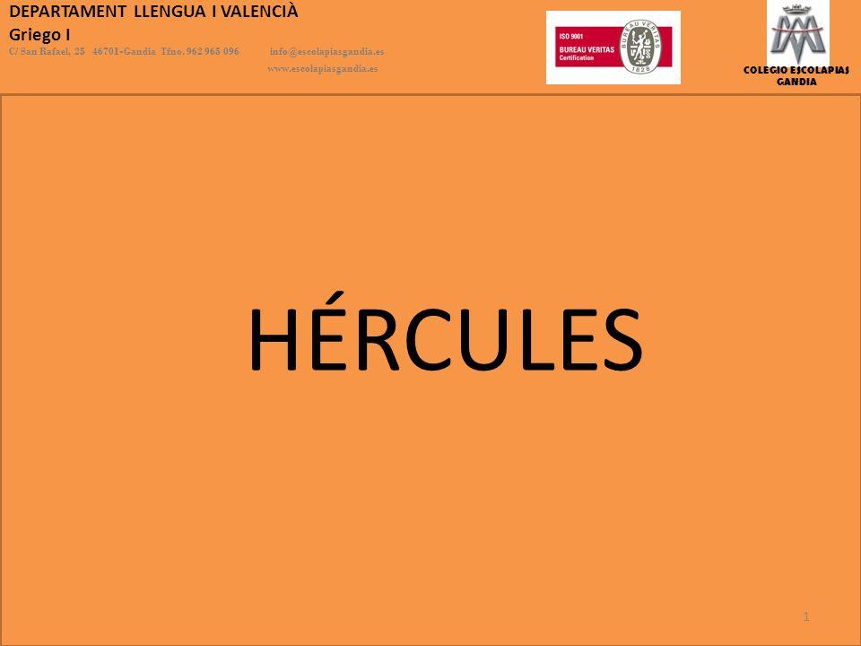 HÉRCULES DEPARTAMENT LLENGUA I VALENCIÀ Griego I