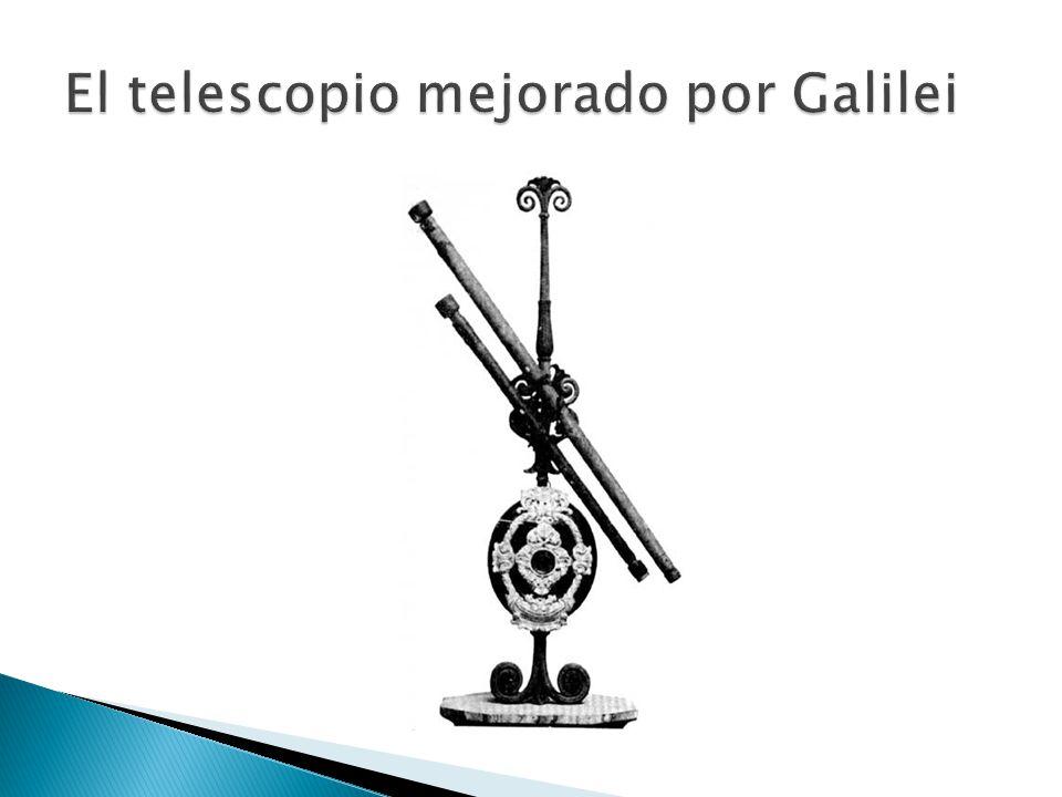 El telescopio mejorado por Galilei
