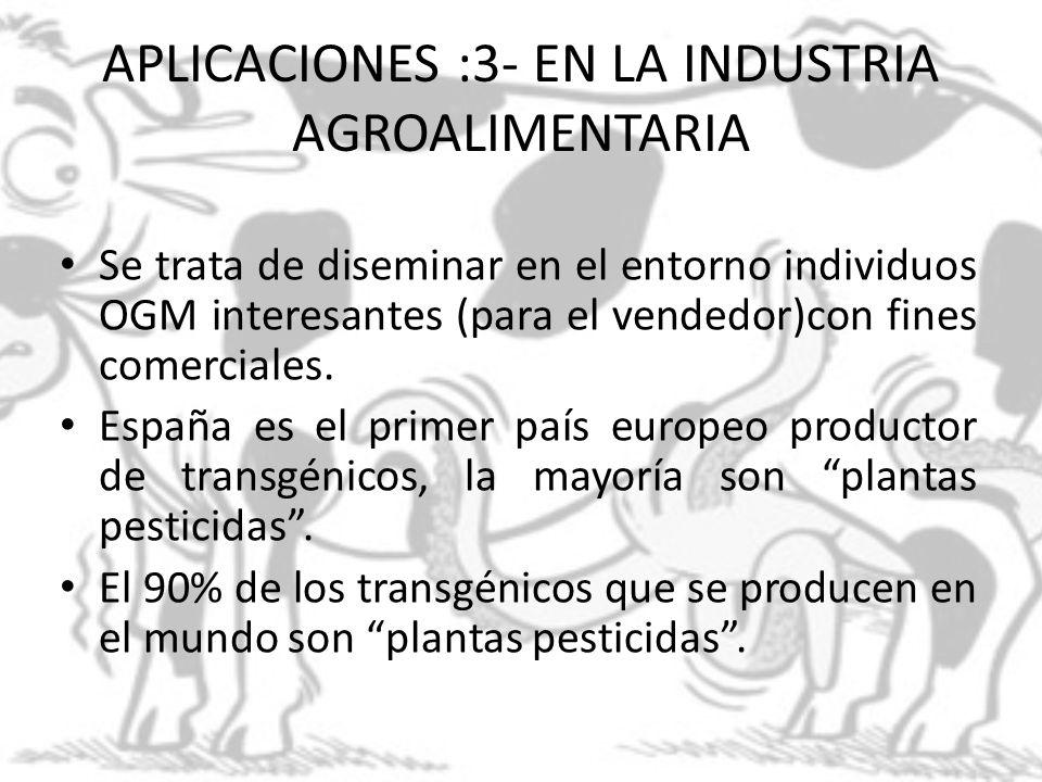 APLICACIONES :3- EN LA INDUSTRIA AGROALIMENTARIA