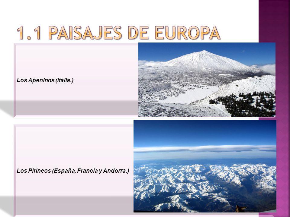 1.1 PAISAJES DE EUROPA Los Apeninos (Italia.)
