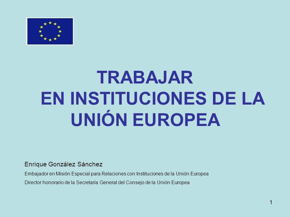 TRABAJAR EN INSTITUCIONES DE LA UNIÓN EUROPEA