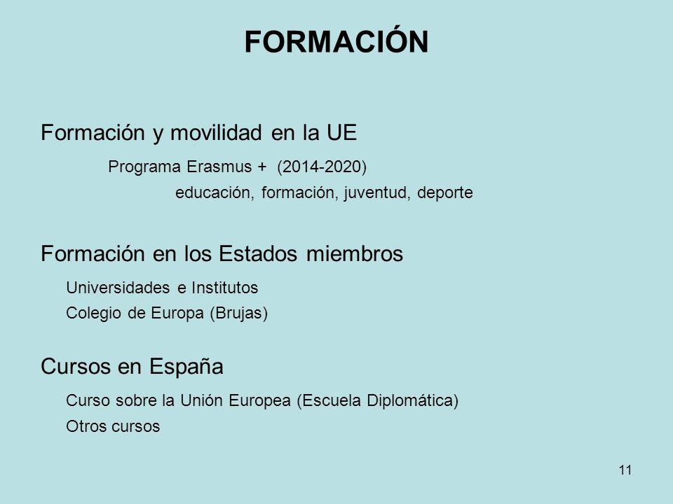 FORMACIÓN Formación y movilidad en la UE