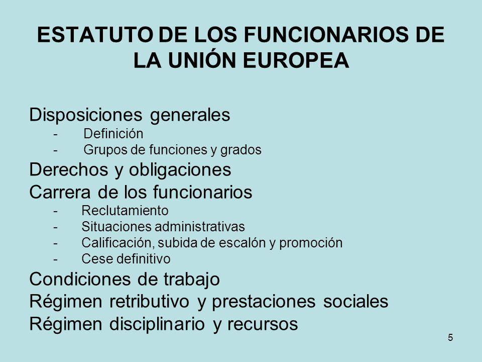 ESTATUTO DE LOS FUNCIONARIOS DE LA UNIÓN EUROPEA
