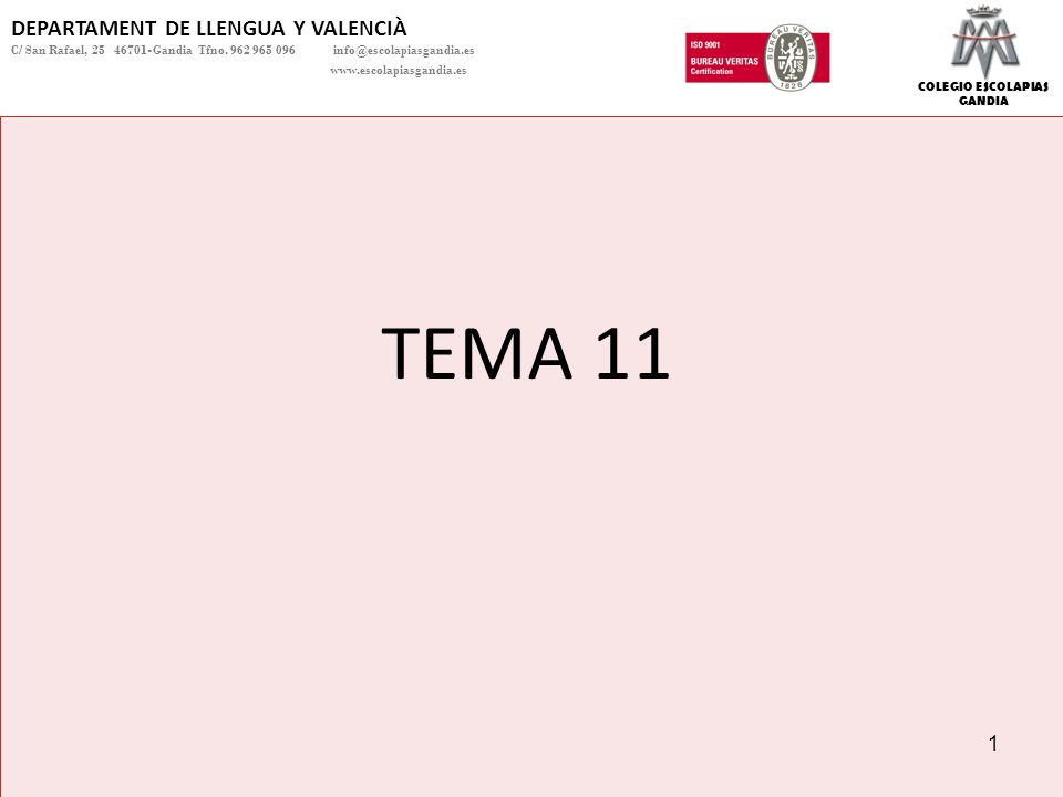 TEMA 11 DEPARTAMENT DE LLENGUA Y VALENCIÀ