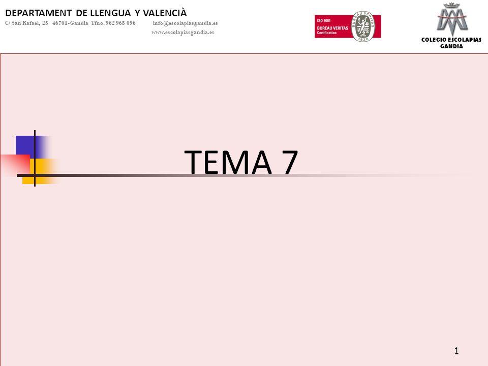 TEMA 7 DEPARTAMENT DE LLENGUA Y VALENCIÀ