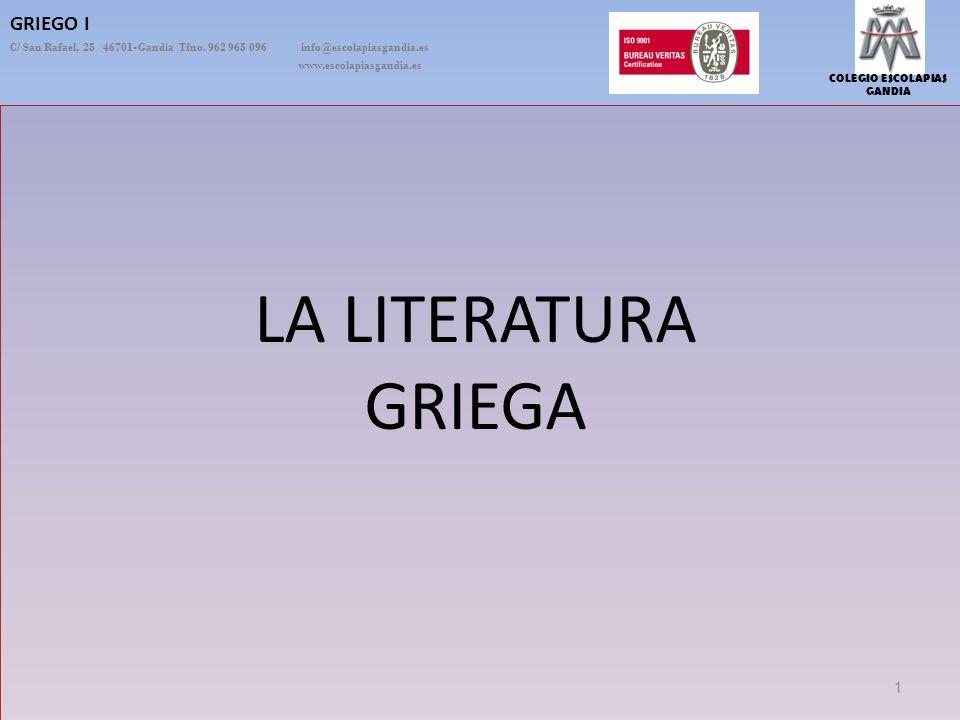 LA LITERATURA GRIEGA GRIEGO I