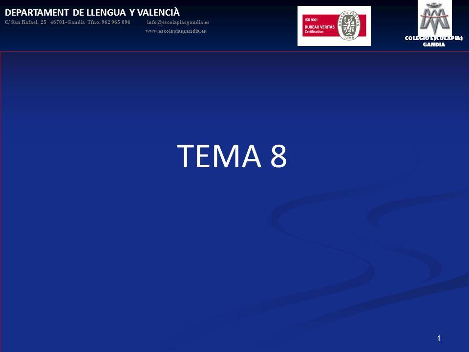 TEMA 8 DEPARTAMENT DE LLENGUA Y VALENCIÀ