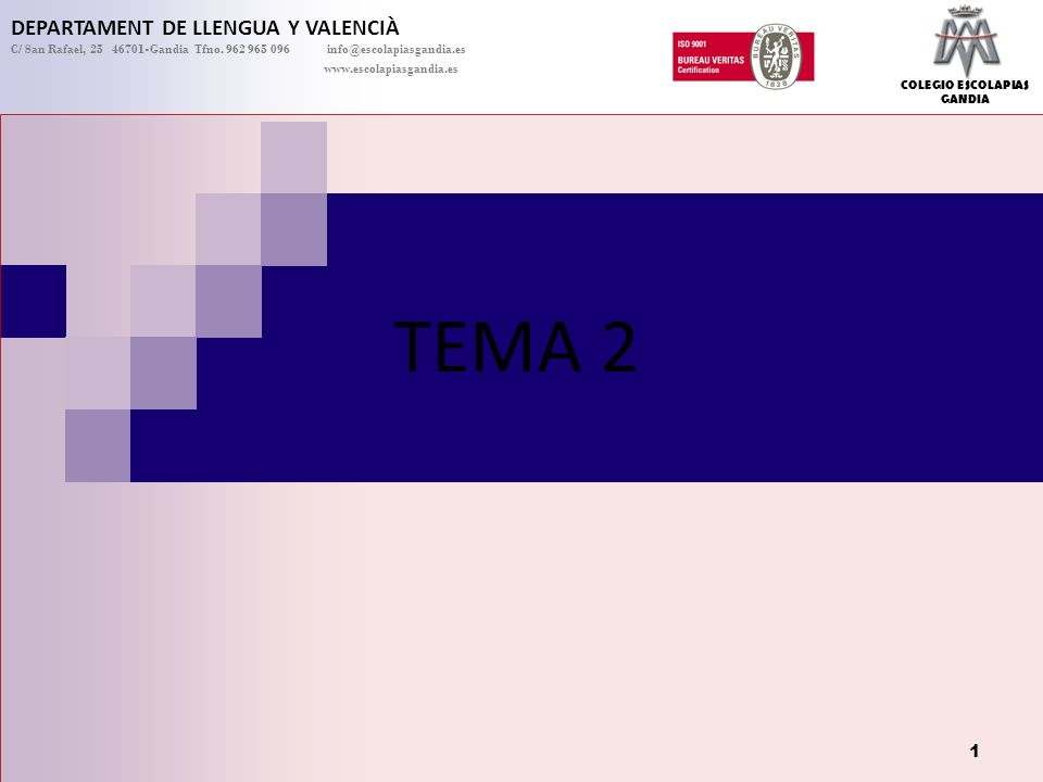 TEMA 2 DEPARTAMENT DE LLENGUA Y VALENCIÀ