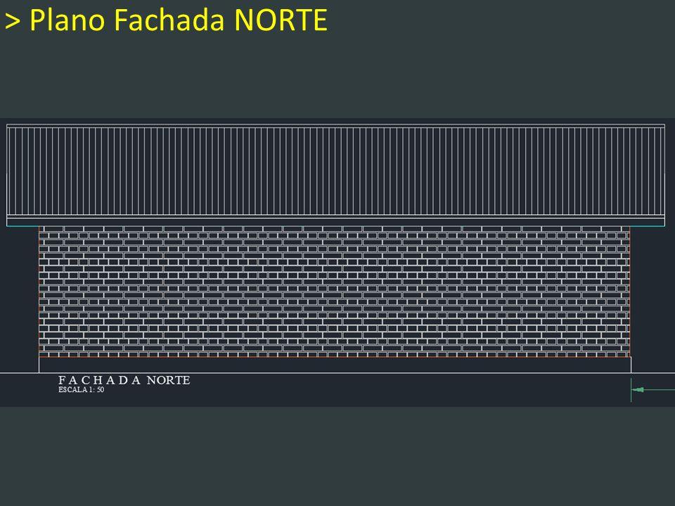 > Plano Fachada NORTE