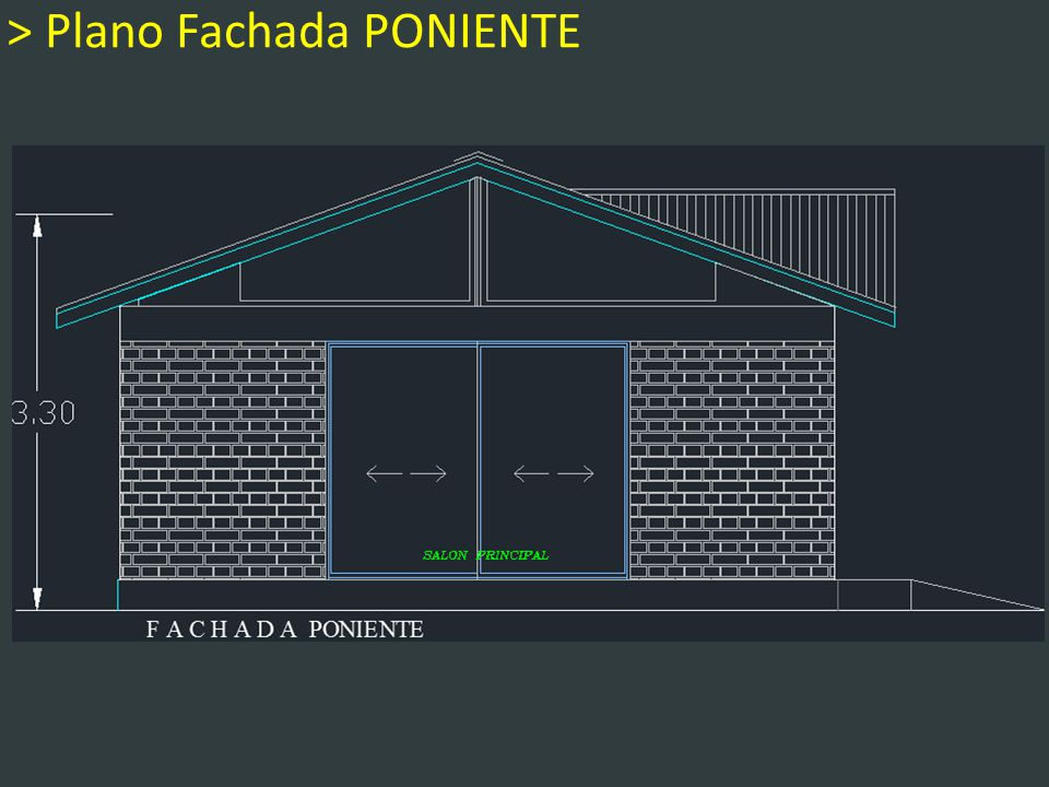 > Plano Fachada PONIENTE