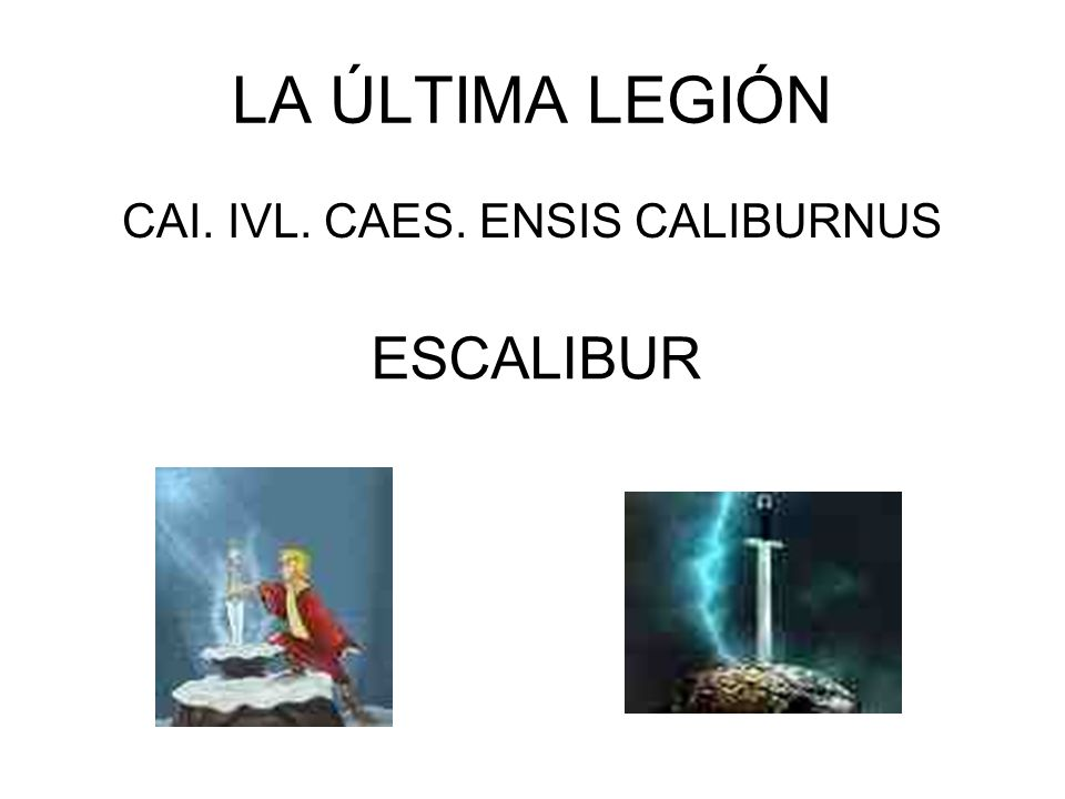 CAI. IVL. CAES. ENSIS CALIBURNUS