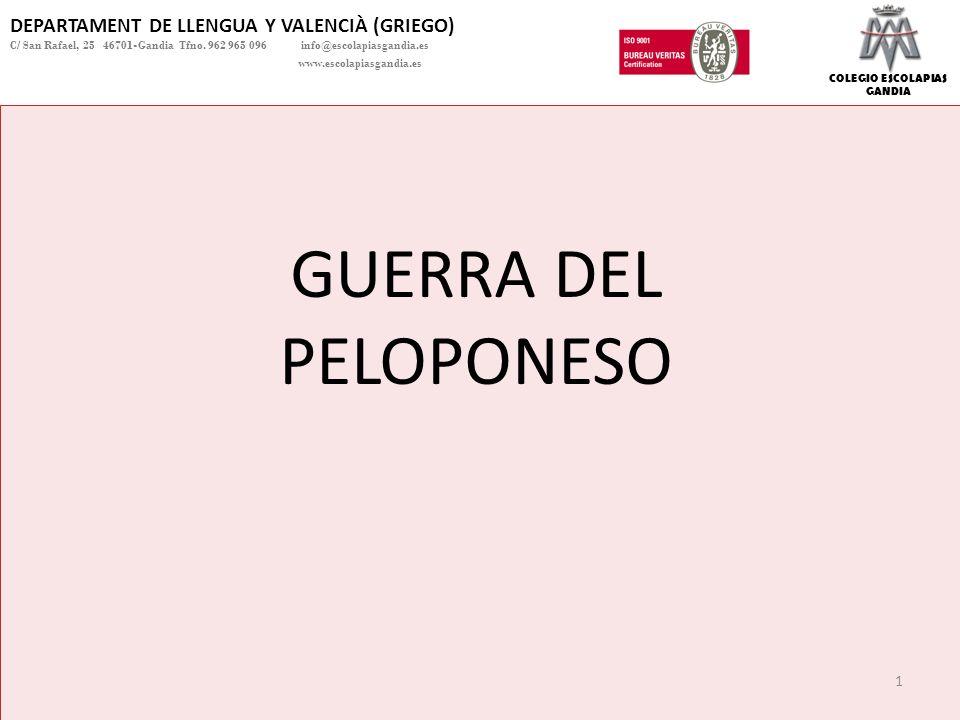 GUERRA DEL PELOPONESO DEPARTAMENT DE LLENGUA Y VALENCIÀ (GRIEGO)