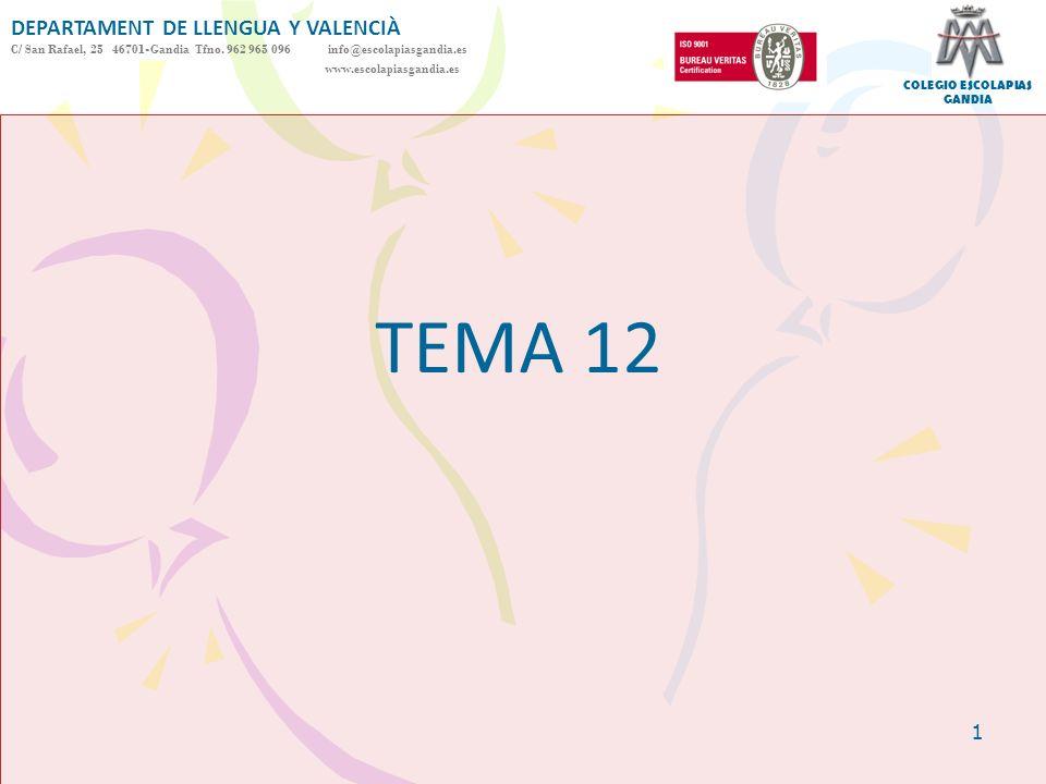 TEMA 12 DEPARTAMENT DE LLENGUA Y VALENCIÀ