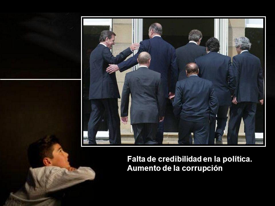 Falta de credibilidad en la política. Aumento de la corrupción
