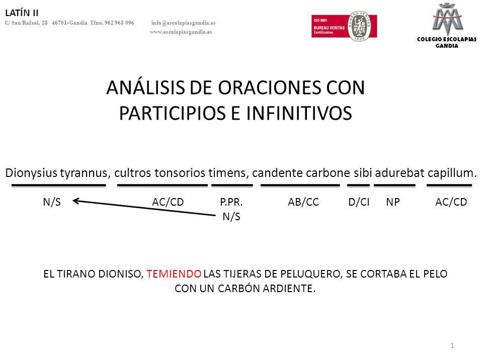 ANÁLISIS DE ORACIONES CON PARTICIPIOS E INFINITIVOS