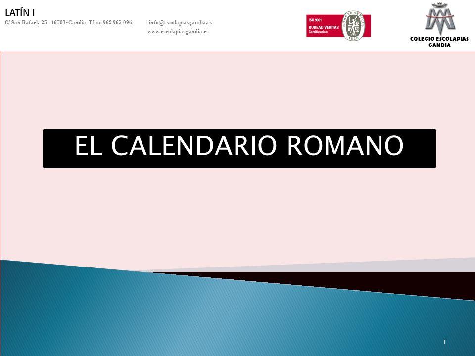 EL CALENDARIO ROMANO LATÍN I
