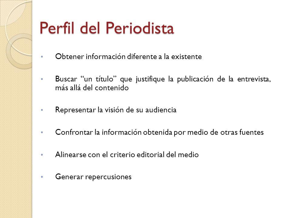 Perfil del Periodista Obtener información diferente a la existente