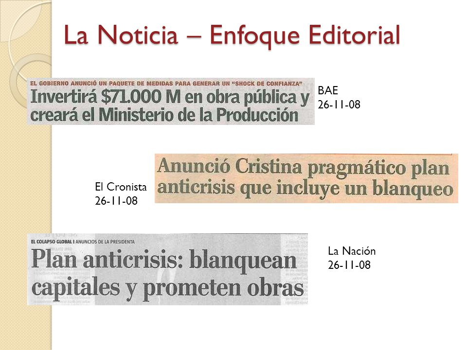 La Noticia – Enfoque Editorial