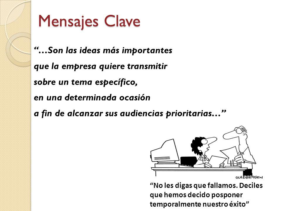Mensajes Clave …Son las ideas más importantes