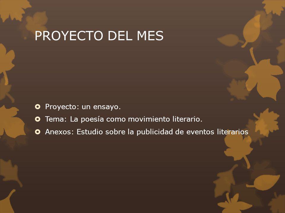 PROYECTO DEL MES Proyecto: un ensayo.